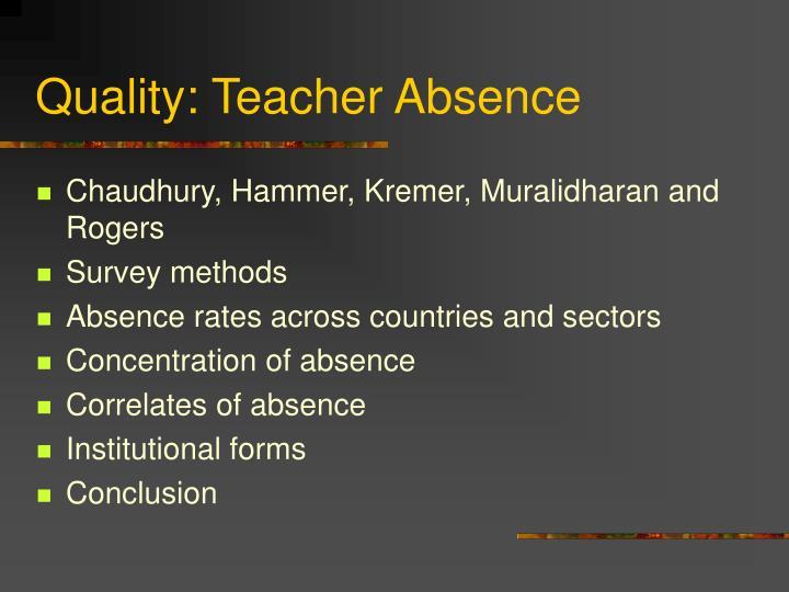 Quality: Teacher Absence