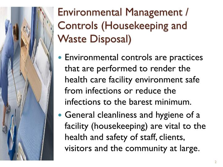 Environmental Management / Controls (Housekeeping and Waste Disposal)
