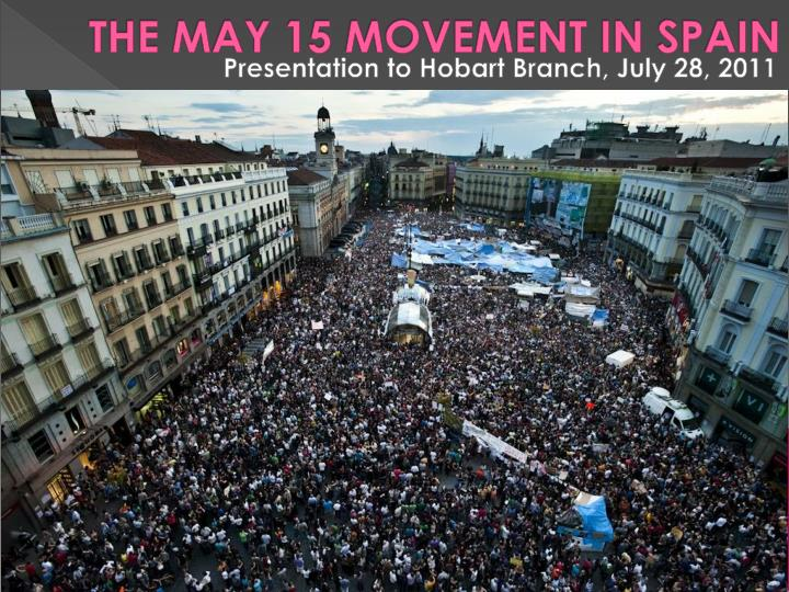 THE MAY 15 MOVEMENT IN SPAIN