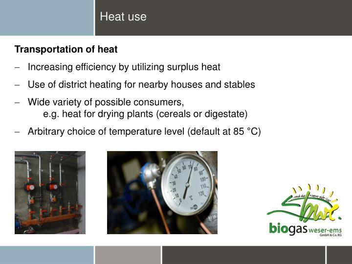 Heat use