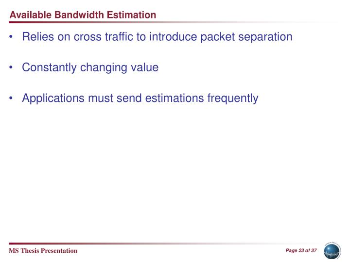 Available Bandwidth Estimation