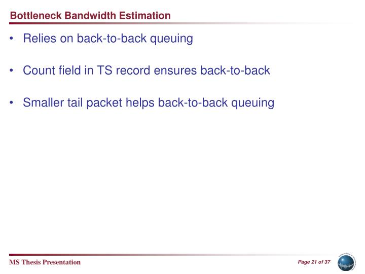 Bottleneck Bandwidth Estimation