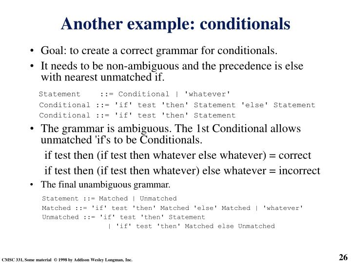 Goal: to create a correct grammar for conditionals.