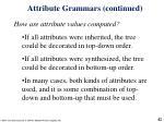 attribute grammars continued