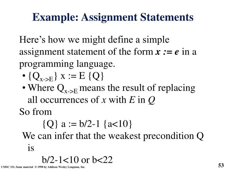 Here's how we might define a simple assignment statement of the form
