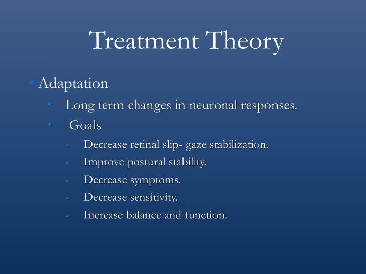 Treatment Theory