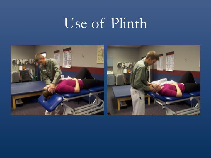 Use of Plinth
