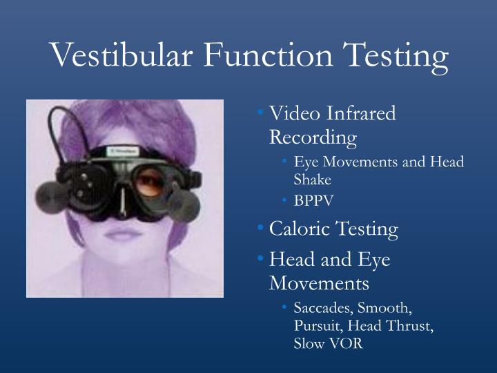 Vestibular Function Testing