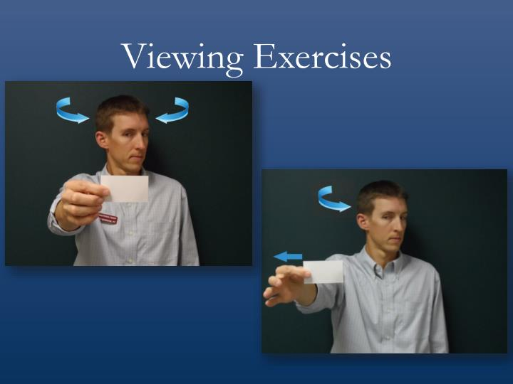 Viewing Exercises