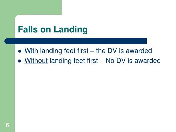 Falls on Landing