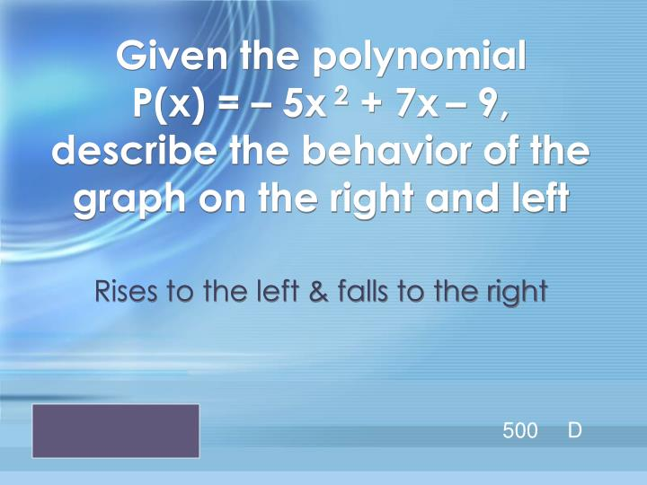 Given the polynomial