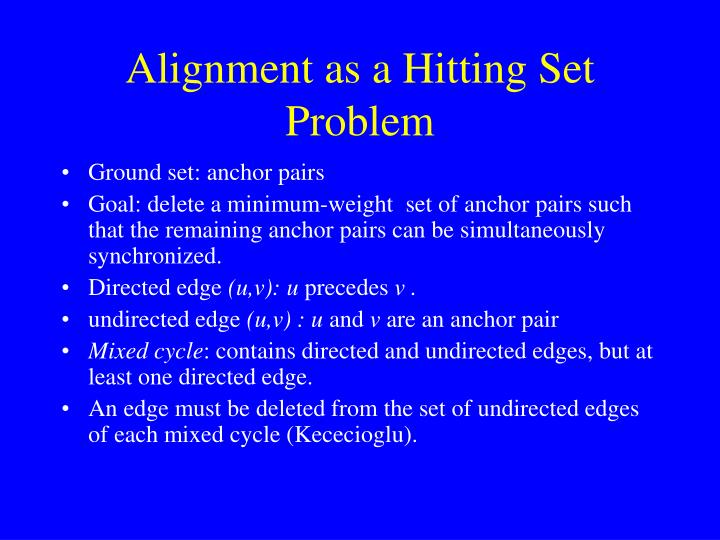 Alignment as a Hitting Set Problem