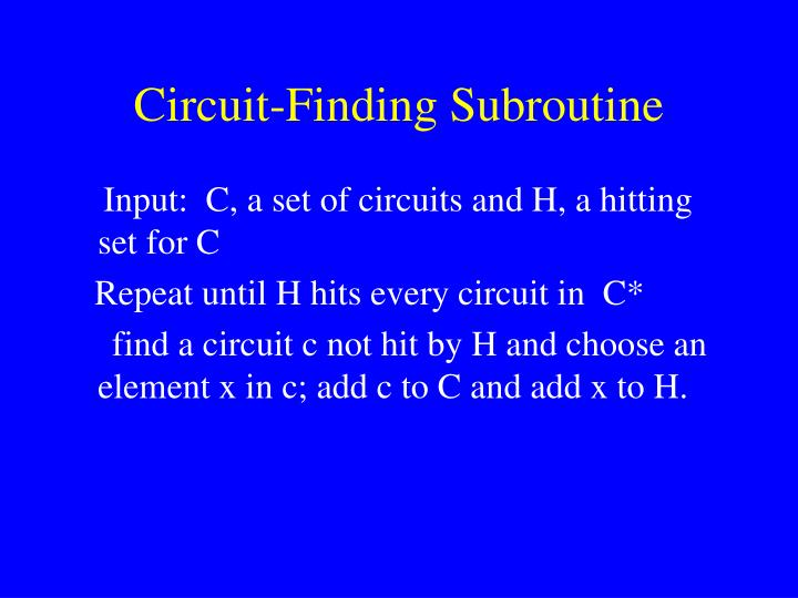 Circuit-Finding Subroutine