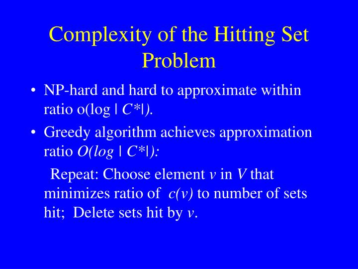 Complexity of the Hitting Set Problem