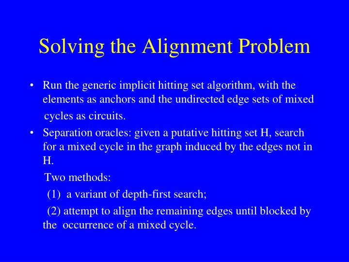 Solving the Alignment Problem