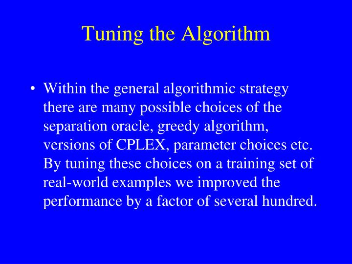 Tuning the Algorithm