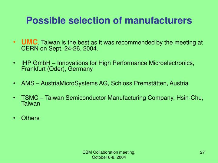 Possible selection of manufacturers