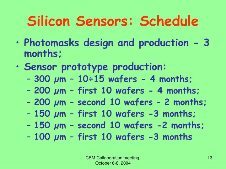 Silicon Sensors: Schedule