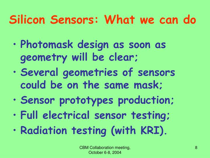 Silicon Sensors: What we can do