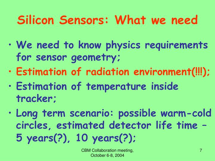 Silicon Sensors: What we need