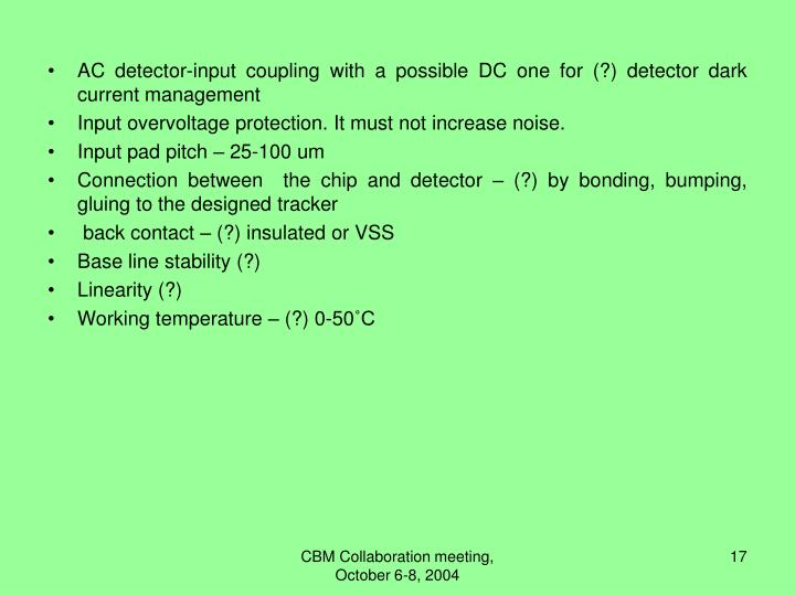 AC detector-input coupling with a possible DC one for (?) detector dark current management
