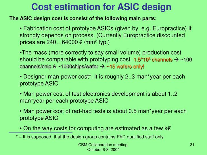 Cost estimation for ASIC design