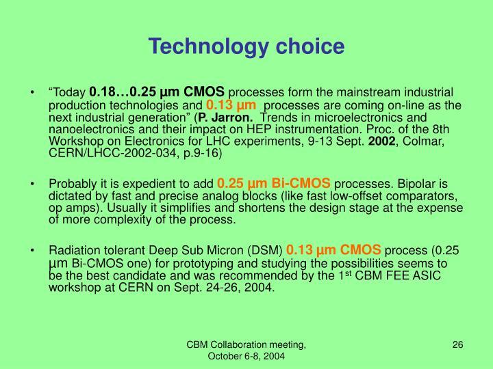 Technology choice