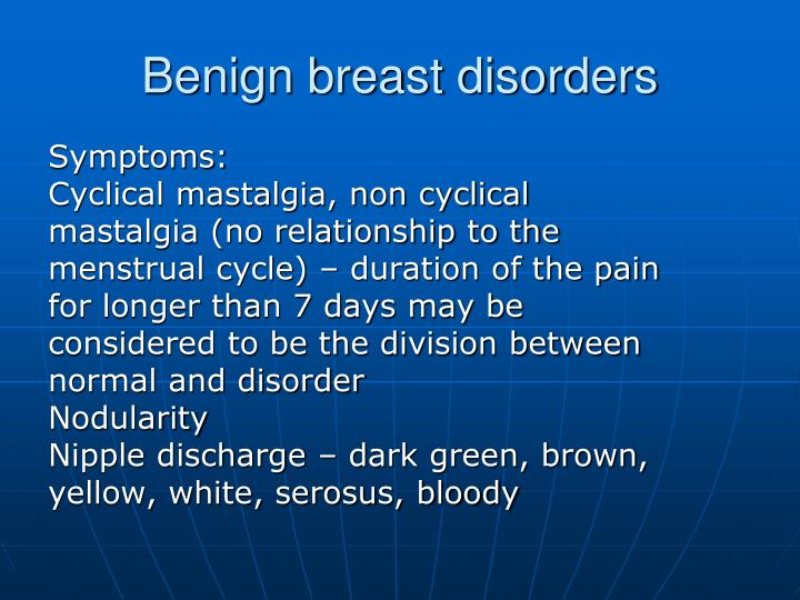 Benign breast disorders