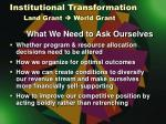 institutional transformation land grant world grant3
