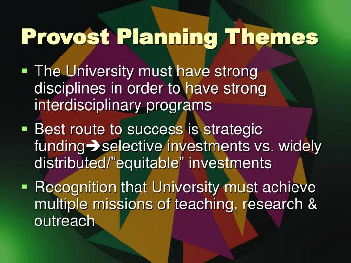 Provost Planning Themes