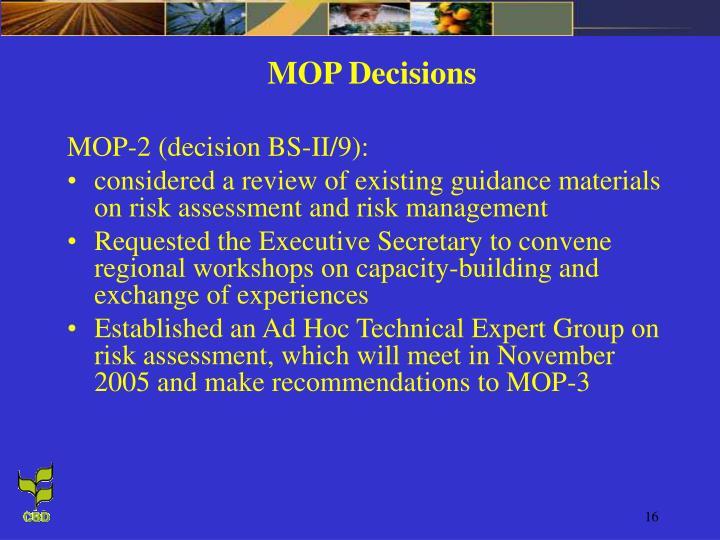 MOP Decisions