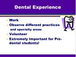 dental experience