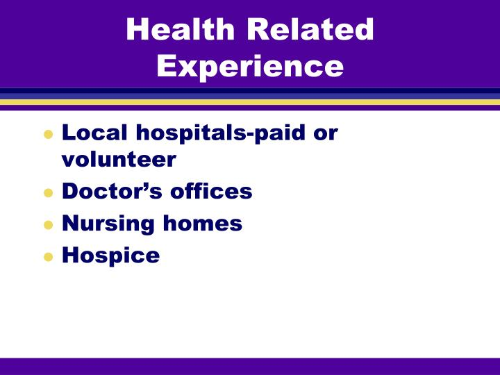 Health Related Experience