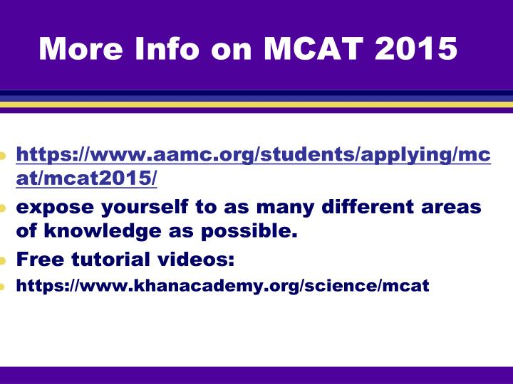 More Info on MCAT 2015