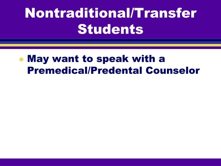 Nontraditional/Transfer Students