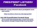 pmed pdent listserv facebook