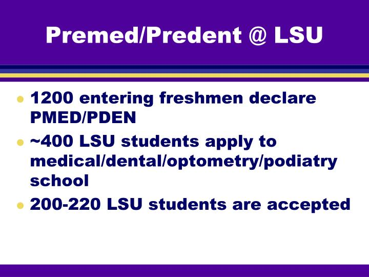 Premed/Predent @ LSU
