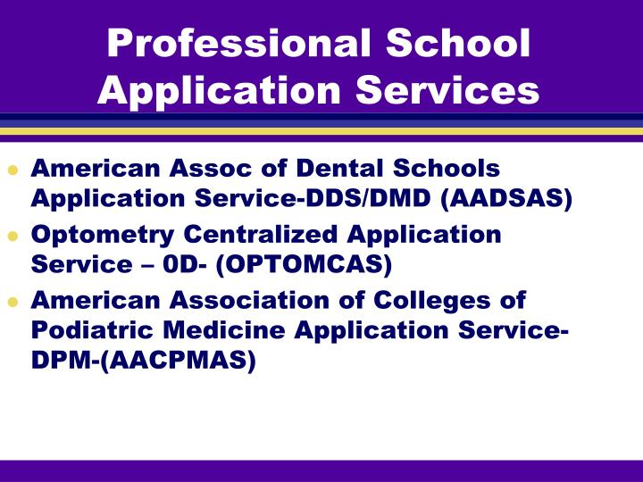 Professional School Application Services