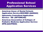 professional school application services1