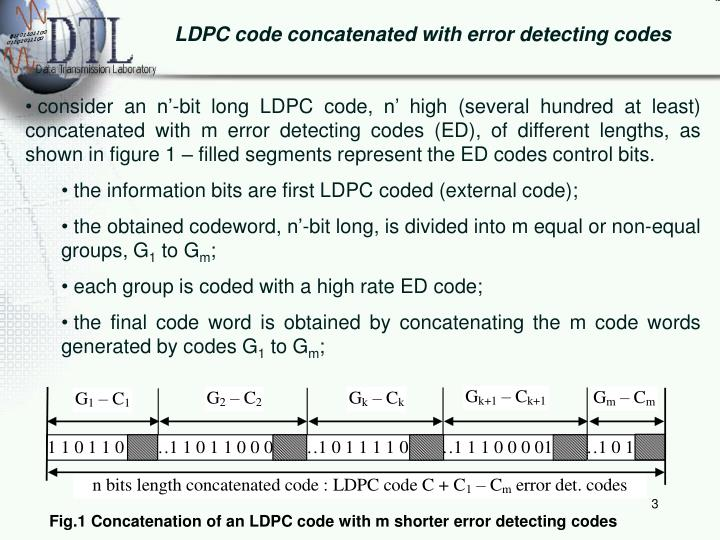 LDPC code concatenated with error detecting codes