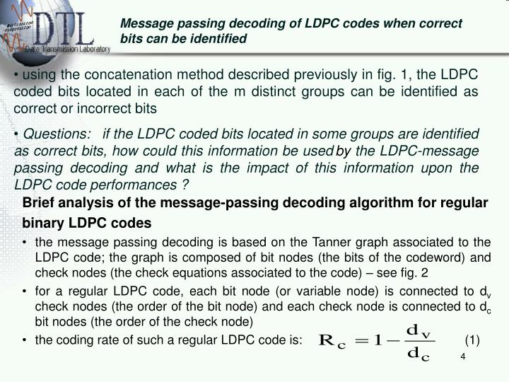 Message passing decoding of LDPC codes when correct bits can be identified