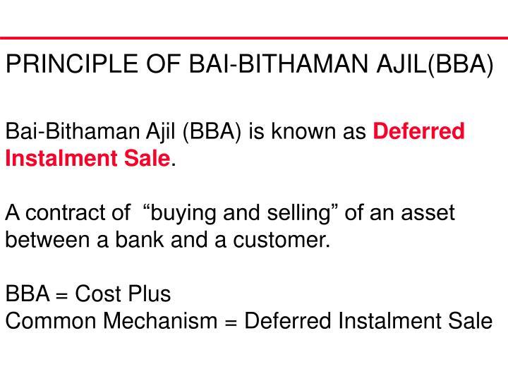 PRINCIPLE OF BAI-BITHAMAN AJIL(BBA)
