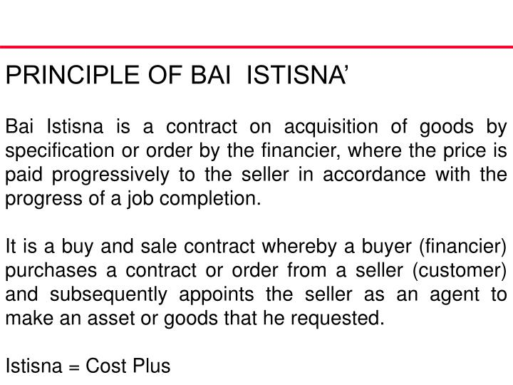 PRINCIPLE OF BAI  ISTISNA'