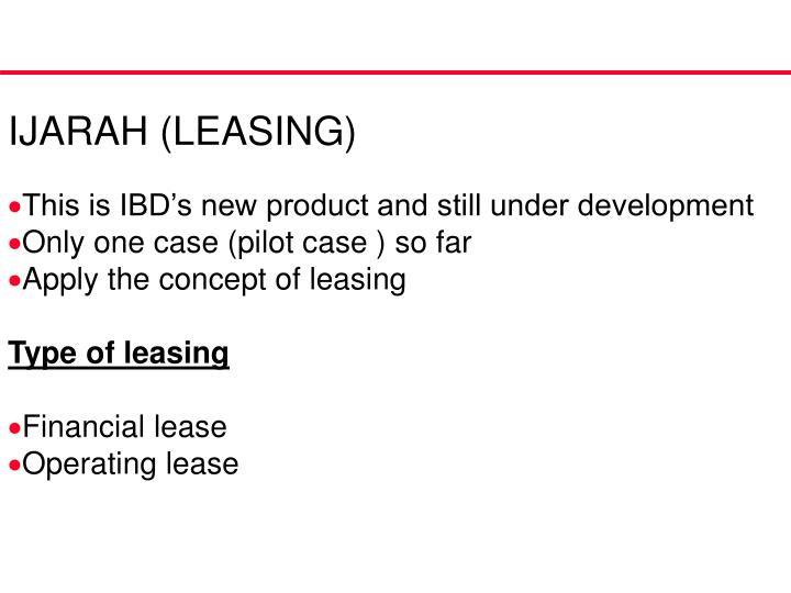 IJARAH (LEASING)