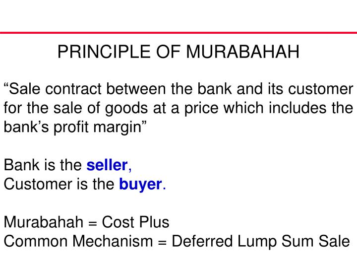 PRINCIPLE OF MURABAHAH