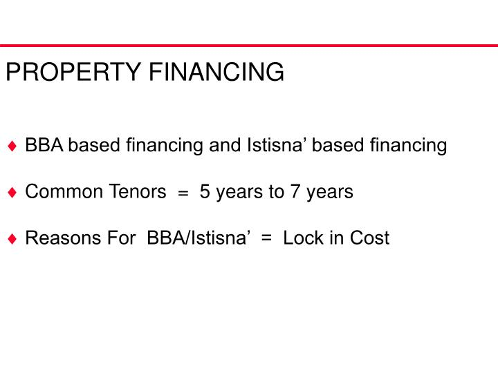 PROPERTY FINANCING