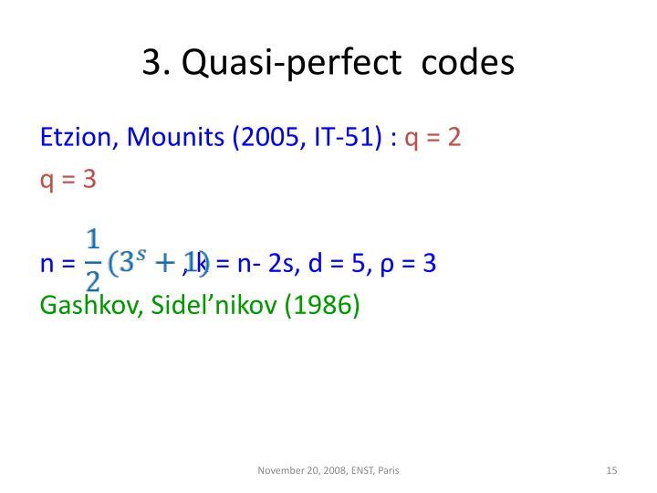 3. Quasi-perfect  codes