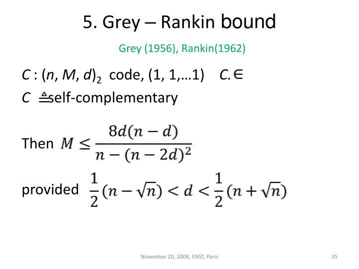 5. Grey