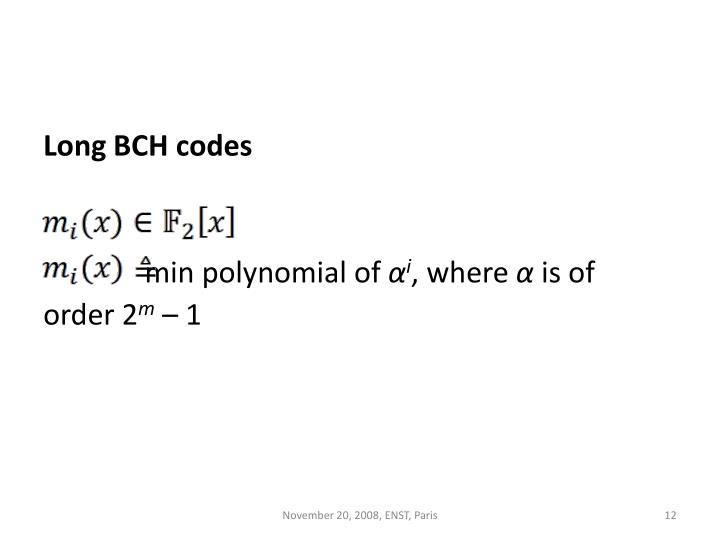 Long BCH codes