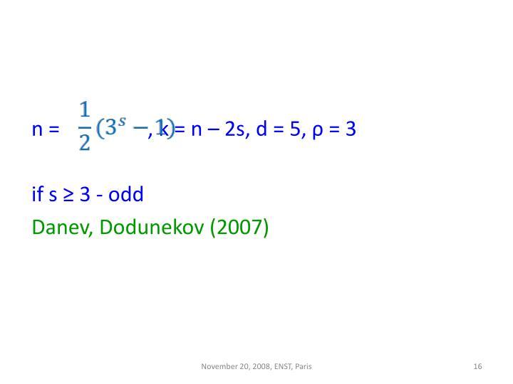 n =                 , k = n – 2s, d = 5,